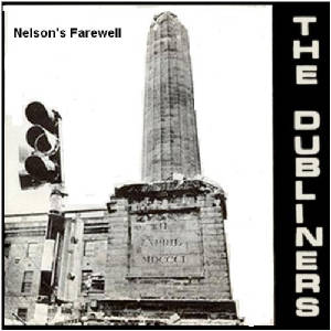 Nelson's Farewell The Dubliners