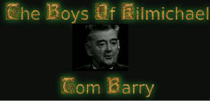 Tom Barry - The Boys Of Kilmichael [Martin Dardis]