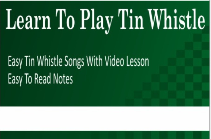 Learn How To Play Tin Whistle
